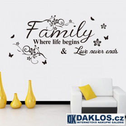 Nálepka / Samolepka na stěnu - Rodina - Kde život začíná a láska nikdy nekončí - Family - Where life begins and Love never ends
